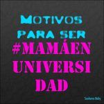 #MamáEnUniversidad III parte