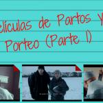 Pelis de Parto y Porteo (parte 1)