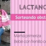 Lactancia Materna: Mamá primeriza y bebé con frenillo corto